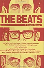 The Beats - A Graphic History by Paul Buhle