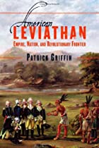 American Leviathan: Empire, Nation, and…