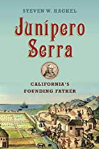 Junipero Serra: California's Founding…