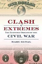 Clash of Extremes: The Economic Origins of…