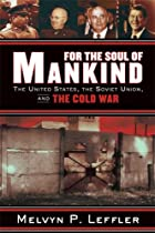 For the Soul of Mankind : The United States,…
