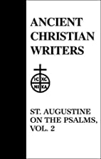 Expositions on the Psalms. Psalms 30-37 by…