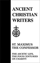 21. St. Maximus the Confessor: The Ascetic…