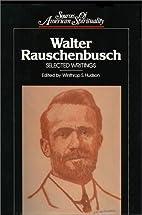 Walter Rauschenbusch: Selected Writings…