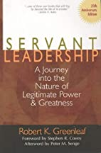 Servant Leadership: A Journey into the…