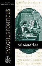 Evagrius Ponticus: Ad Monachos (Ancient…