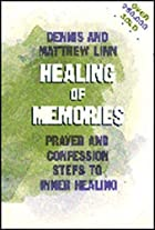 Healing of Memories: Prayer and Confession…
