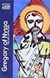 Gregory of Nyssa: Gregory of Nyssa: The Life of Moses (Classics of Western Spirituality)