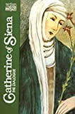 Noffke, Suzanne: Catherine of Siena: The Dialogue