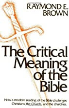 The Critical Meaning of the Bible by Raymond…