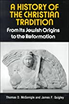 A History of the Christian Tradition, Vol.…