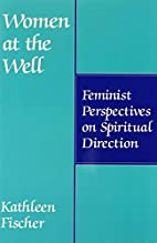 Women at the Well: Feminist Perspectives on…