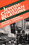 Shermis, Michael: Introduction to Jewish-Christian Relations