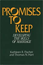 Promises to Keep: Developing the Skills of…