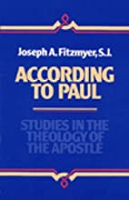According to Paul: Studies in the Theology…