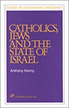 Catholics, Jews and the State of Israel…