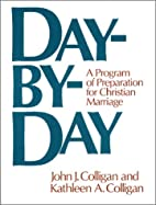 Day-By-Day: A Program of Preparation for…