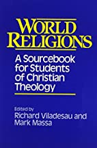 World Religions: A Sourcebook for Students…
