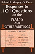 Responses to 101 Questions on the Psalms and…