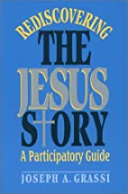 Rediscovering the Jesus Story: A…