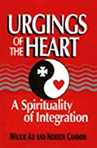 Urgings of the Heart: A Spirituality of…