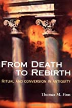From Death to Rebirth: Ritual and Conversion…