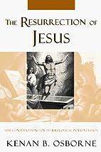 The Resurrection of Jesus: New…