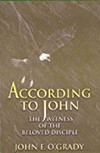 According to John: The Witness of the…