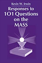 Responses to 101 Questions on the Mass by…