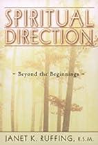 Spiritual Direction: Beyond the Beginnings…