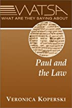 What Are They Saying About Paul and the Law?…