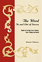 The Word in and Out of Season: Homilies for…