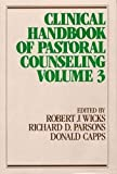 Wicks, Robert J.: Clinical Handbook of Pastoral Counseling