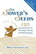 The Sower's Seeds: One Hundred and…