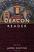 The Deacon Reader by James Keating