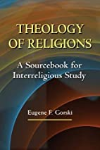 Theology of Religions: A Sourcebook for…