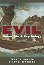 Evil: Satan, Sin, and Psychology by Terry D.…