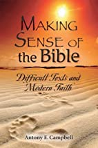 Making Sense of the Bible :Difficult Texts…