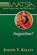 What Are They Saying About Augustine? by…