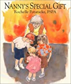 Nanny's Special Gift by Rochelle…