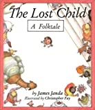 Janda, J.: The Lost Child: A Folktale