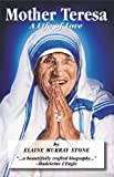 Stone, Elaine Murray: Mother Teresa