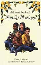 Children's Book of Family Blessings by Ellen…