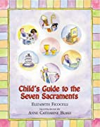 Child's Guide To The Seven Sacraments…