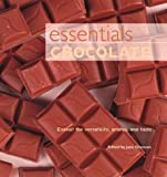 Donovan, Jane: Essentials: Chocolate  Exploit the Versatility, Aroma, and Taste
