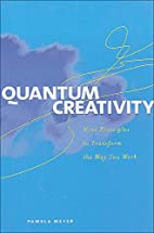 Quantum Creativity by Pamela Meyer
