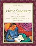 Nicole Marcelis: Home Sanctuary: Practical Ways to Create a Spiritually Fulfilling Environment