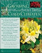 Growing Shrubs and Small Trees in Cold…