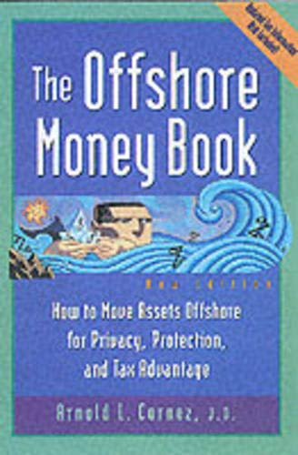 offshore-money-book-the-how-to-move-assets-offshore-for-privacy-protection-and-tax-advantage