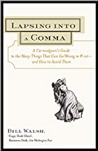 Lapsing Into a Comma: A Curmudgeon's Guide…